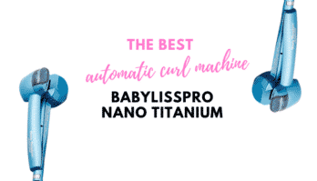 7 Reasons to Buy the Babyliss Miracurl Pro Nano Titanium – Product Review