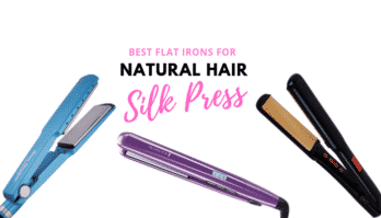 The 7 Best Flat Iron for Natural Hair Silk Press We Recommend