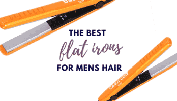 4 Best Flat Iron For Mens Hair – Tips & Buying Guide