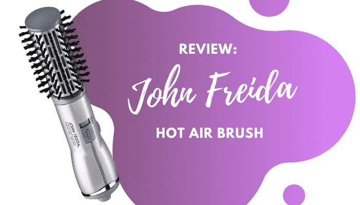 John Freida Hot Air Brush Review & Product Buying Guide