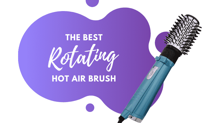 Best Rotating Hot Air Brush – 3 Top Options for Easy Styling at Home