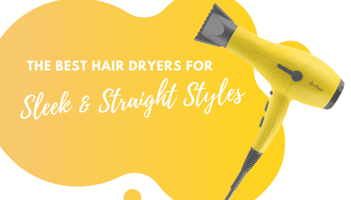 5 of the Best Hair Dryers for Straightening Hair