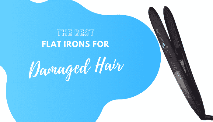 5 of the Best Flat Irons for Damaged Hair – Sleek Styles Without The Damage