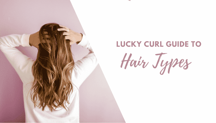 Ultimate Guide to Discovering and Styling Your Hair Type