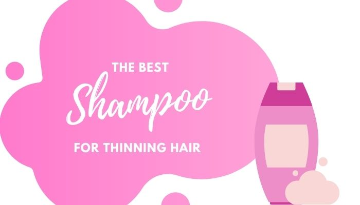 Best Shampoo for Thinning Hair – 6 Top-Rated Strengthening Shampoos